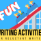 FUN WRITING ACTIVITIES FOR THE RELUCTANT WRITER